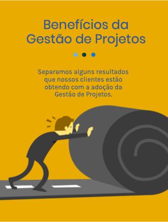Quais os benefícios da Gestão de Projetos e da estruturação de um PMO?